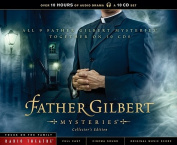Father Gilbert Mysteries  [Audio]