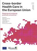 Cross-border Health Care in the European Union