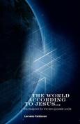 The World According to Jesus ...