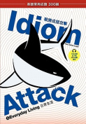 Idiom Attack, Vol. 1