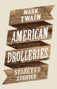 American Drolleries