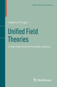 Unified Field Theories