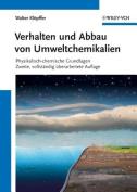 Verhalten und Abbau von Umweltchemikalien [GER]
