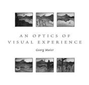 An Optics of Visual Experience