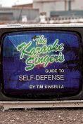 The Karaoke Singer's Guide to Self-Defense