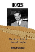 Boxes The Secret Life of Howard Hughes