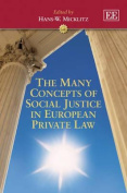 The Many Concepts of Social Justice in European Private Law