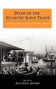 Paths of the Atlantic Slave Trade