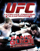 UFC - the Official Fan's Guide