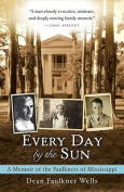 Every Day by the Sun
