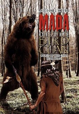Mada of the Bird Clan: Curse of the Cave Bear Clan