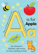 A is for Apple (Smart Kids Trace-And-Flip) [Board book]
