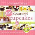 101 Gourmet Cupcakes in 10 Minutes