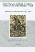 Commonplace Culture in Western Europe in the Early Modern Period I