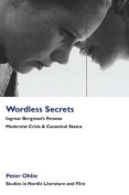 Wordless Secrets - Ingmar Bergman's Persona