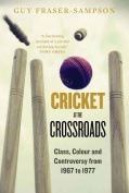 Cricket at the Crossroads