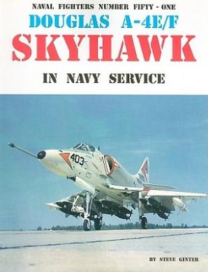 Douglas A-4E/F Skyhawk in Navy Service (Naval Fighters)