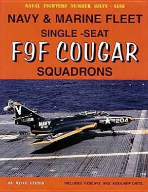 Navy & Marine Fleet Single-Seat F9F Cougar Squadrons (Consign)