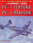 Lockheed Vega PV-1 Ventura and PV-2 Harpoon