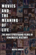 Movies and the Meaning of Life