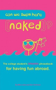 Can We Swim Here (Naked)? Spanish Edition