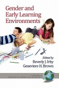 Gender and Early Learning Environments
