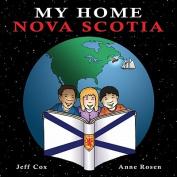 My Home Nova Scotia (My Home) [Board book]