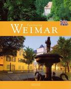 Fascinating Weimar (Fascinating  [GER]