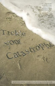 Tickle Your Catastrophe!