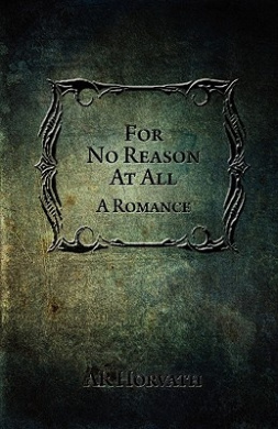 For No Reason at All: A Romance