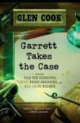 Garrett Takes the Case