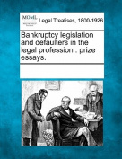 Bankruptcy Legislation and Defaulters in the Legal Profession