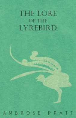 The Lore of the Lyrebird