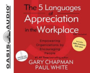 The 5 Languages of Appreciation in the Workplace [Audio]