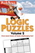 Puzzle Baron's Logic Puzzles, Volume 2