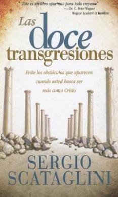 Las Doce Transgreciones = The Twelve Transgressions