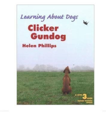 Clicker Gundog, Level 3 (Learning about Dogs)