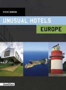 Unusual Hotels in Europe