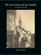 The Last Century of Lao Royalty