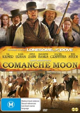 Comanche Moon (the Lonesome Dove Prequel)
