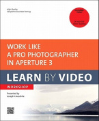 Work Like a Pro Photographer in Aperture 3