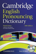 Cambridge English Pronouncing Dictionary [With CDROM]