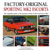 Factory-original Sporting Mk2 Escorts