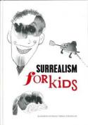 Surrealism for Kids