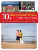 10 X Short Seaside Breaks on the Flanders Coast