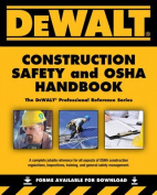 Dewalt Construction Safety and OSHA Handbook