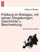 Freiburg Im Breisgau, Mit Seinen Umgebungen; Geschichte U. Beschreibung