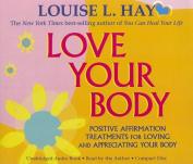 Love Your Body [Audio]