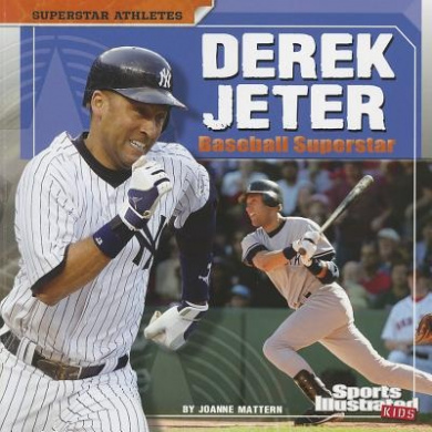 Derek Jeter: Baseball Superstar