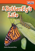A Butterfly's Life (Upper Emergent) (Time for Kids Nonfiction Readers